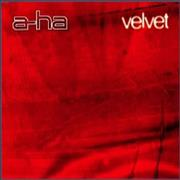 Click here for more info about 'A-Ha - Velvet'