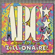 Click here for more info about 'ABC - How To Be A Zillionaire!'