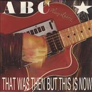 Click here for more info about 'ABC - That Was Then But This Is Now'