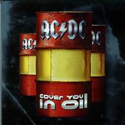 Click here for more info about 'AC/DC - Cover You In Oil'