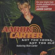 Click here for more info about 'Aaron Carter - Not Too Young Not Too Old'