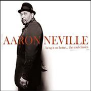 Click here for more info about 'Aaron Neville - Bring It On Home - The Soul Classics'