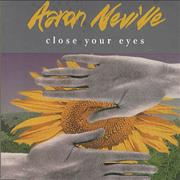 Click here for more info about 'Aaron Neville - Close Your Eyes'