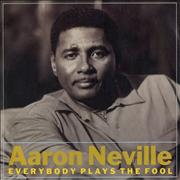 Click here for more info about 'Aaron Neville - Everybody Plays The Fool'