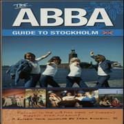 Click here for more info about 'The ABBA Guide To Stockholm'