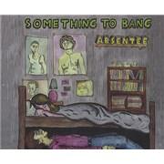 Absentee Something To Bang UK CD single
