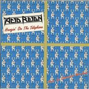 Click here for more info about 'Acid Reign - Hangin' On The Telephone'