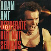 Click here for more info about 'Adam Ant - Desperate But Not Serious - gatefold p/s'