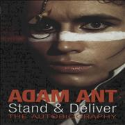 Click here for more info about 'Adam Ant - Stand & Deliver: The Autobiography'