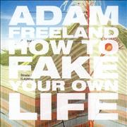 Click here for more info about 'Adam Freeland - How To Fake Your Own Life'