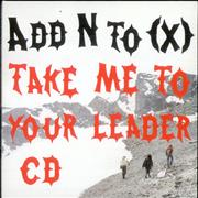 Click here for more info about 'Add N To (X) - Take Me To Your Leader'