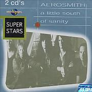 Click here for more info about 'Aerosmith - A Little South Of Sanity'