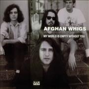 Click here for more info about 'Afghan Whigs - My World Is Empty Without You'