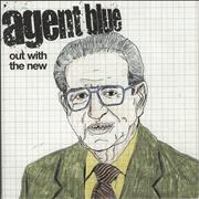 Click here for more info about 'Agent Blue - Out With The New'