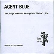 Click here for more info about 'Agent Blue - Sex, Drugs And Rocks Through Your Window'