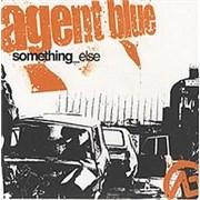 """Agent Blue Something Else UK 7"""" vinyl"""