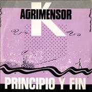 Click here for more info about 'Agrimensor K - Principio Y Fin'