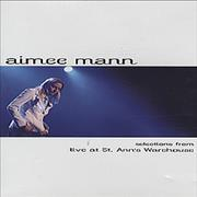 Click here for more info about 'Aimee Mann - Selections From 'Live At St. Ann's Warehouse''