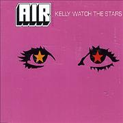 Click here for more info about 'Kelly Watch The Stars'
