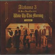 Click here for more info about 'Alabama 3 - Woke Up This Morning'