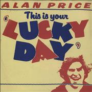Click here for more info about 'Alan Price - This Is Your Lucky Day - A Label'