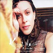 Alanis Morissette That I Would Be Good UK CD single Promo