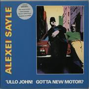 Click here for more info about 'Alexei Sayle - 'Ullo John! Gotta New Motor?'