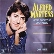 Click here for more info about 'Alfred Martens - Hoe Doet Ie Dat Nou'