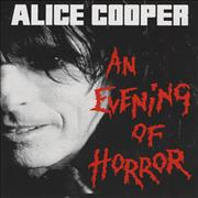 Click here for more info about 'Alice Cooper - An Evening Of Horror'