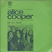 Click here for more info about 'Alice Cooper - Be My Lover'