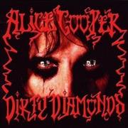 Click here for more info about 'Alice Cooper - Dirty Diamonds'