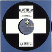 Click here for more info about 'Alice Deejay - Better Off Alone'