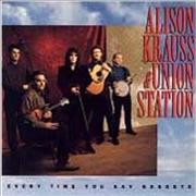 Click here for more info about 'Alison Krauss - Everytime You Say Goodbye'