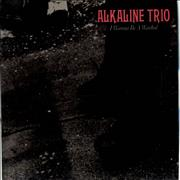 Click here for more info about 'Alkaline Trio - I Wanna Be A Warhol'