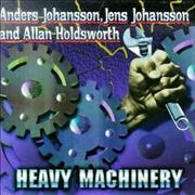 Click here for more info about 'Allan Holdsworth - Heavy Machinery'