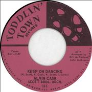 Click here for more info about 'Alvin Cash - Keep On Dancing'