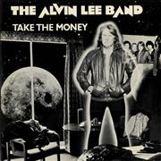 Click here for more info about 'Alvin Lee - Take The Money'