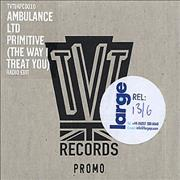 Click here for more info about 'Ambulance Ltd - Primitive (The Way I Treat You)'