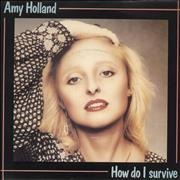 Click here for more info about 'Amy Holland - How Do I Survive'