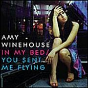 Click here for more info about 'Amy Winehouse - In My Bed / You Send Me Flying'