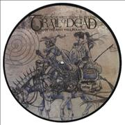 "And You Will Know Us By The Trail Of Dead And The Rest Will Follow UK 10"" Picture Disc"