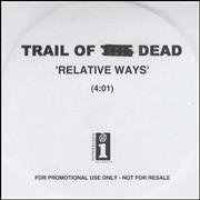 And You Will Know Us By The Trail Of Dead Relative Ways UK CD-R acetate Promo