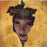 And You Will Know Us By The Trail Of Dead So Divided Japan CD album