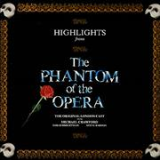 Click here for more info about 'Andrew Lloyd Webber - Highlights Of The Phantom Of The Opera'
