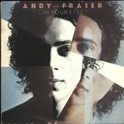 Click here for more info about 'Andy Fraser - In Your Eyes'