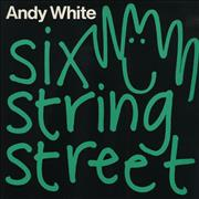 Click here for more info about 'Andy White  - Six String Street'