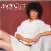 Click here for more info about 'Angie Gold - Who Am I Kidding'
