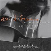 Click here for more info about 'Ani Difranco - So Much Shouting / So Much Laughter'
