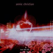 Click here for more info about 'Annie Christian - Love This Life'