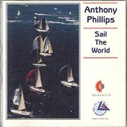 Click here for more info about 'Anthony Phillips - Sail The World'